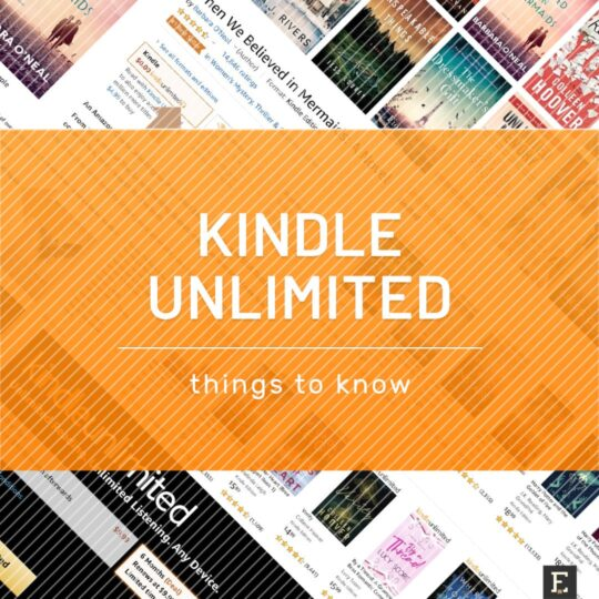 Kindle Unlimited - must-read things to know updated