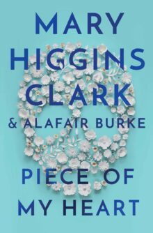 Piece of My Heart - Mary Higgins Clark