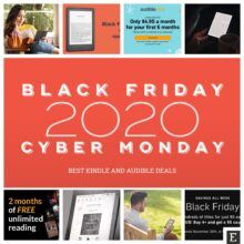 There is no need to wait for Cyber Monday Kindle and Audible deals