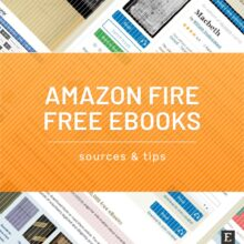 Free ebooks for your Amazon Fire tablet – sources and tips