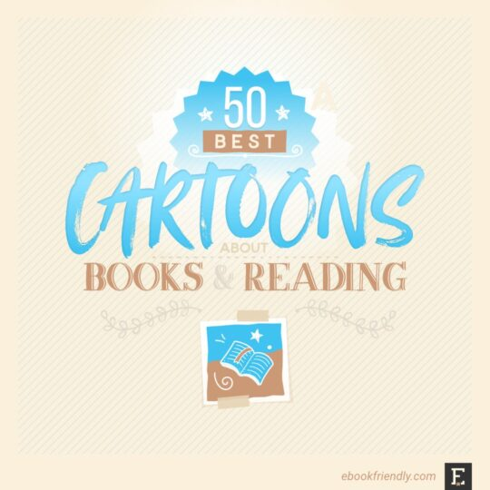 50 best cartoons about books reading libraries