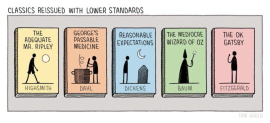 Classics with Lower Standards - Tom Gauld - best cartoons about books