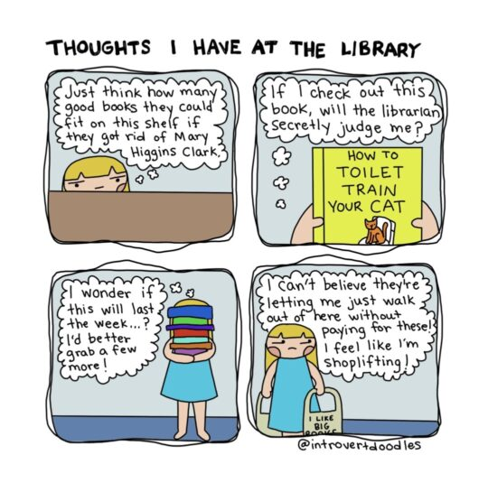 Thoughts I Have at the Library - best cartoons about libraries - Introvert Doodles