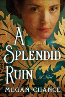 A Splendid Ruin - Megan Chance - Kindle Unlimited best books