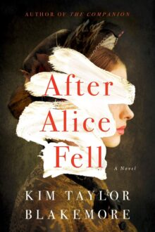 After Alice Fell - Kim Taylor Blakemore - the best Kindle Unlimited literature & fiction
