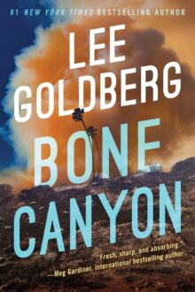 Bone Canyon - Lee Goldberg - Kindle Unlimited best books