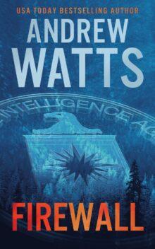 Firewall - Andrew Watts - Kindle Unlimited best books