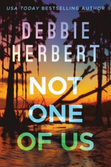 Not One of Us - Debbie Herbert - Kindle Unlimited best books