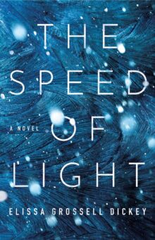 The Speed of Light - Elissa Grossell Dickey - Kindle Unlimited best books