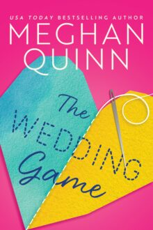 The Wedding Game - Meghan Quinn - the best Kindle Unlimited romance books