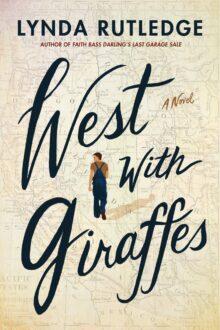West with Giraffes - Lynda Rutledge - Kindle Unlimited best books