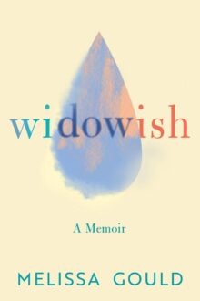 Widowish - Melissa Gould - the best Kindle Unlimited biographies