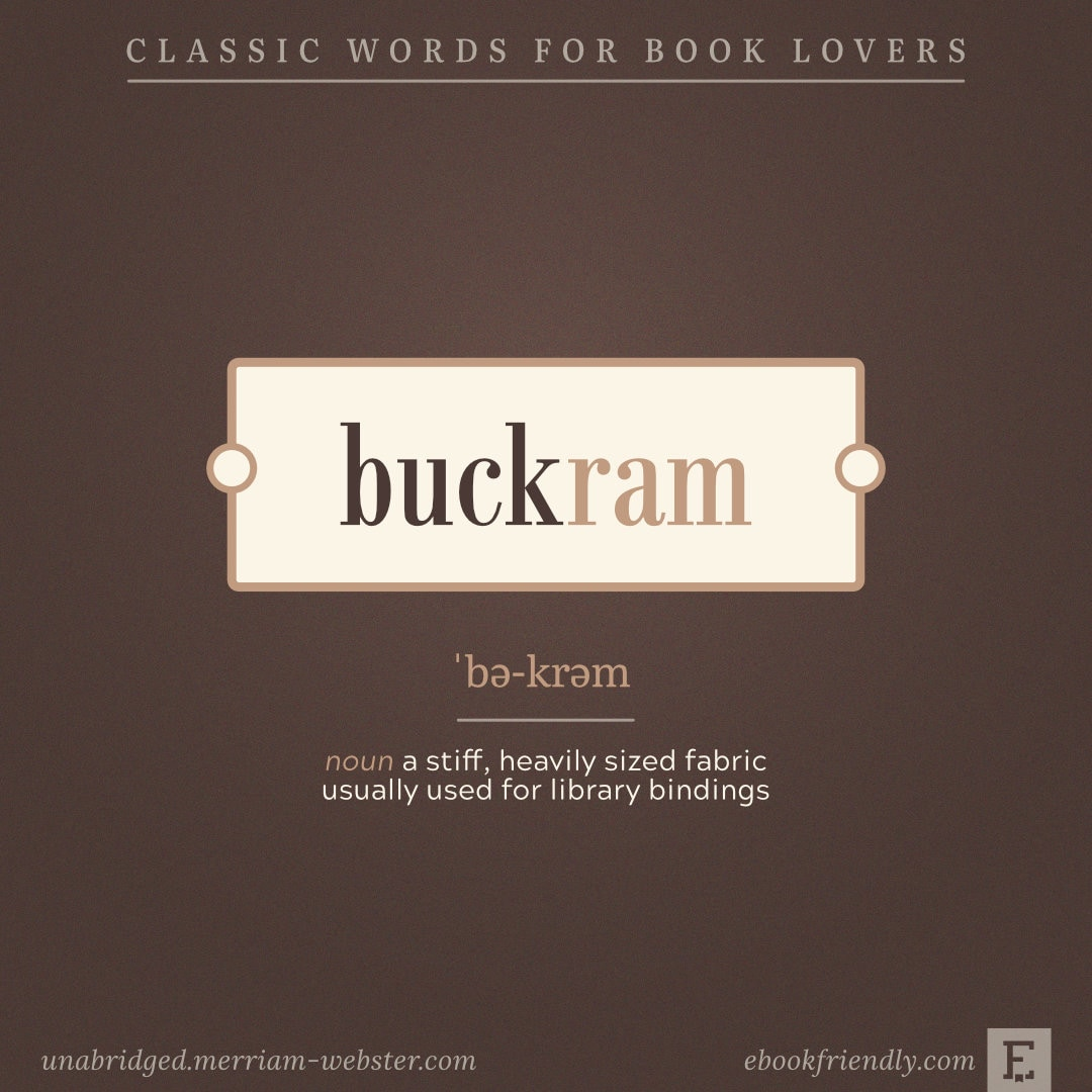 Buckram - classic words for book and library lovers