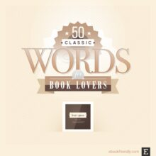 50 classic bookish words modern book lovers could use more often