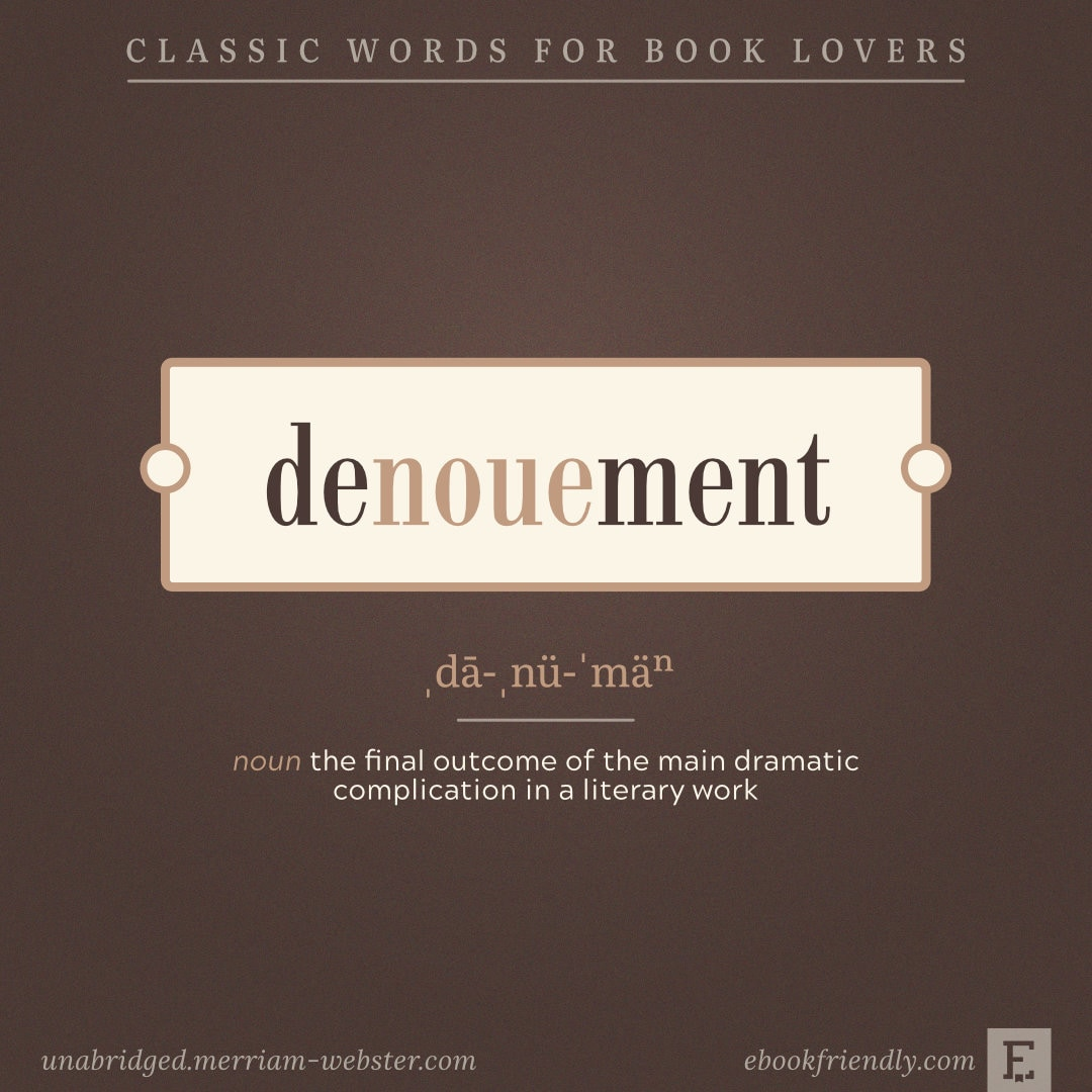 Denouement - lovesome words for booklovers