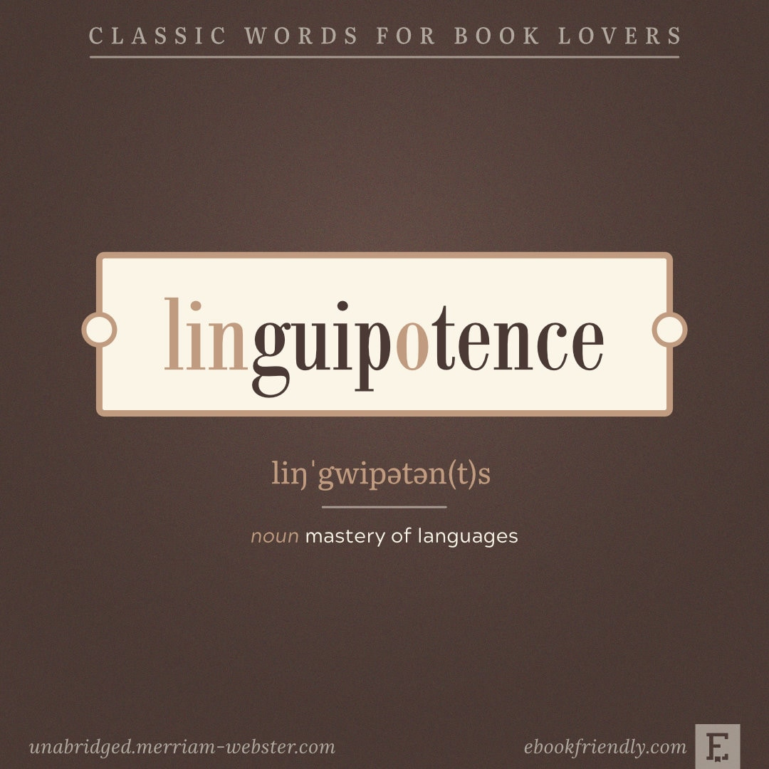 Linguipotence - words for language geeks