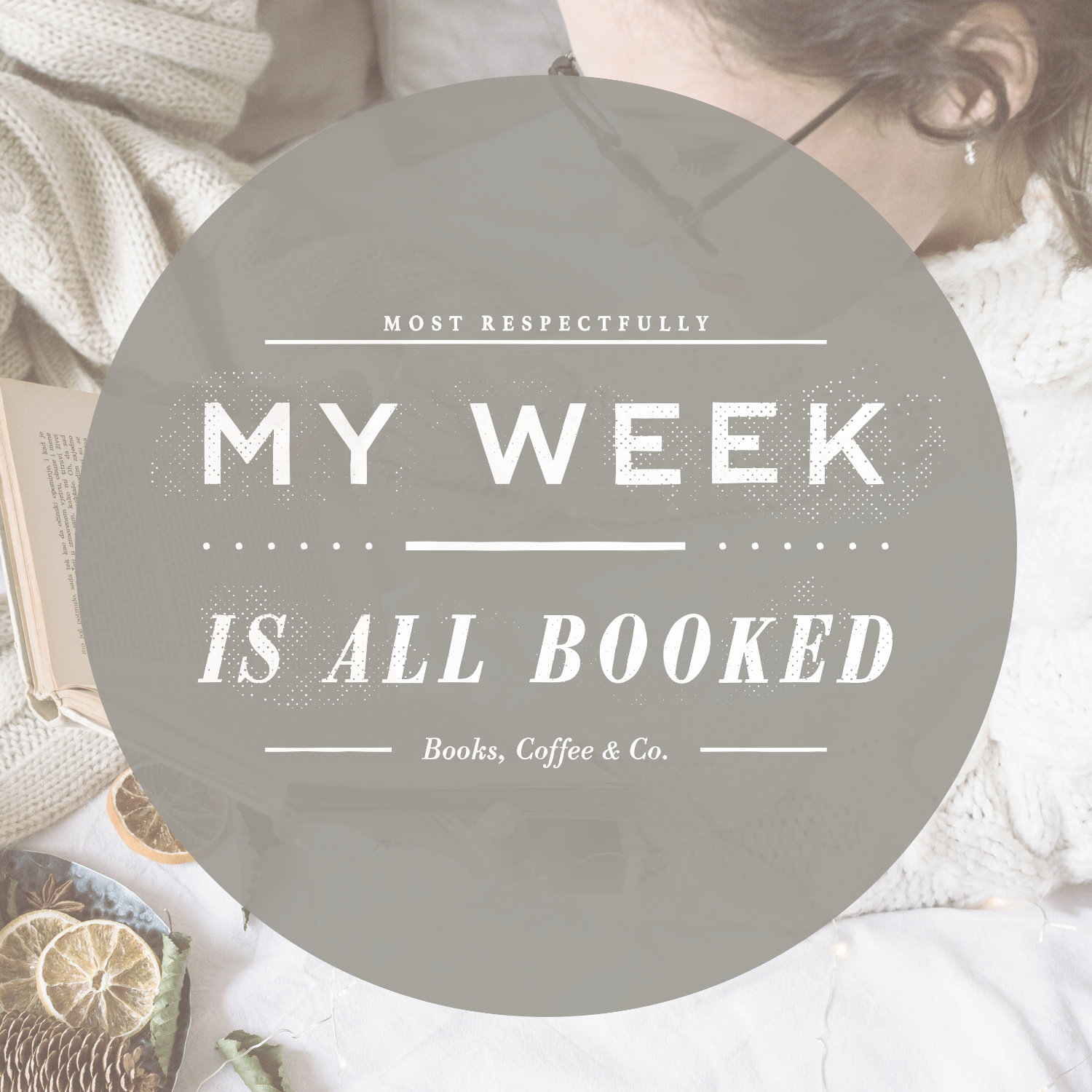 My Week Is All Booked poster - bookish images ideas by Piotr Kowalczyk