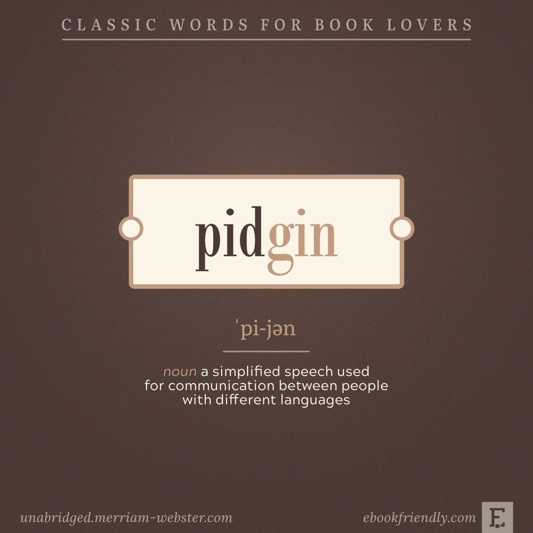 Pidgin - words for language geeks
