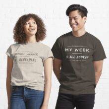 Stay away I am rereading my week is all booked t-shirts - gifts