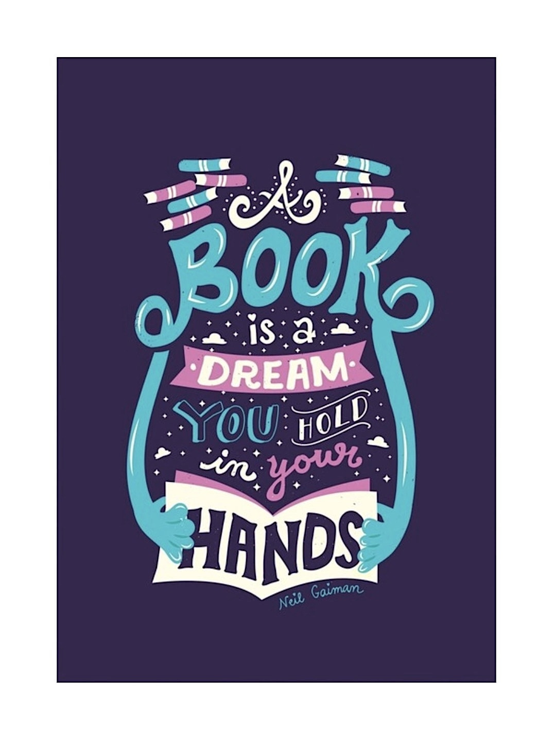 A book is a dream poster by Risa Rodil - best read posters