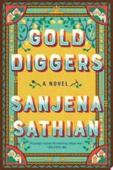 Gold Diggers - Sanjena Sathian