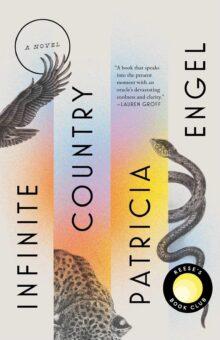 Infinite Country - Patricia Engel
