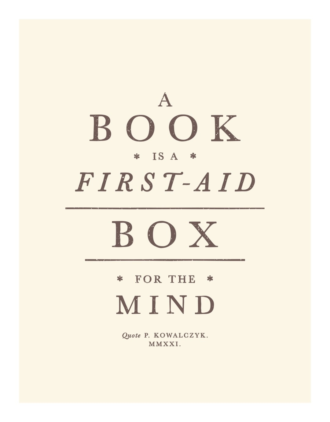 A book is a first-aid box for the mind - best read posters