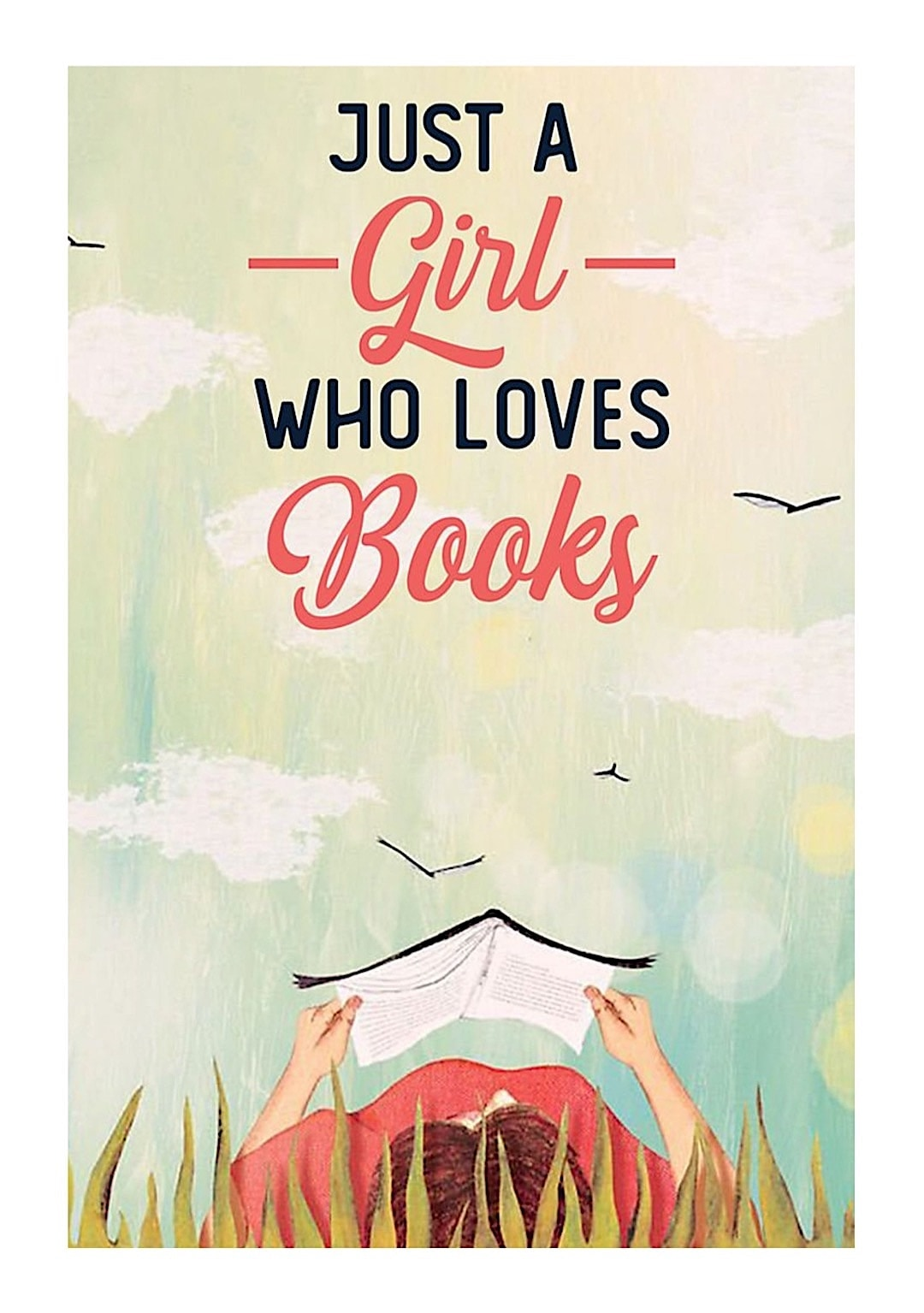 Just a girl who reads - best read posters
