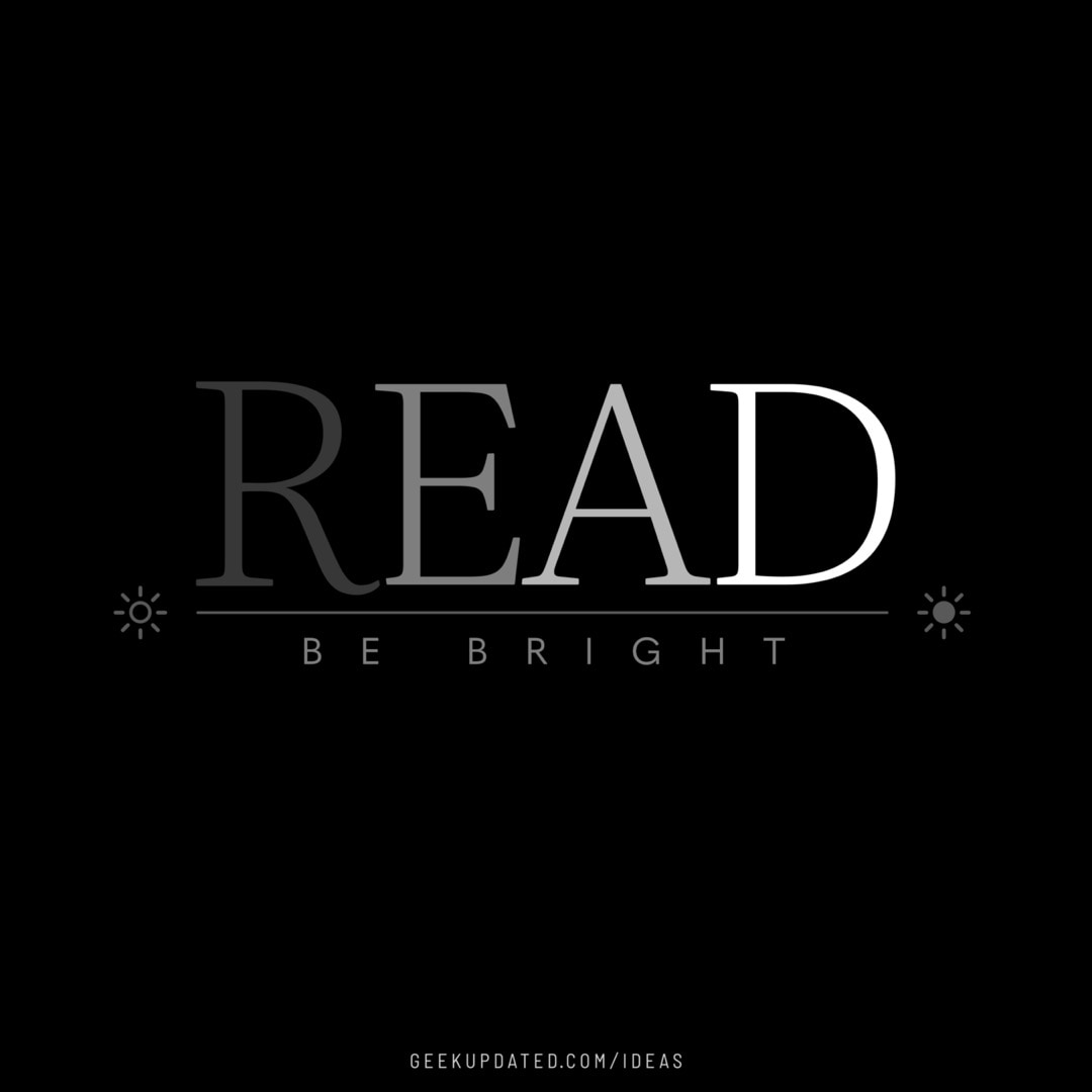 Read and be bright - design by Piotr Kowalczyk Geek Updated
