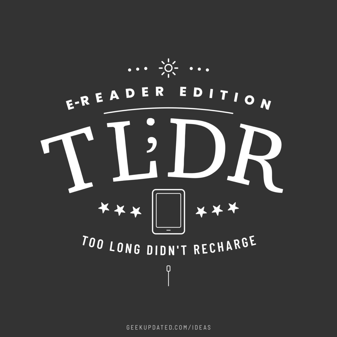 Too long didnt recharge - design by Piotr Kowalczyk Geek Updated